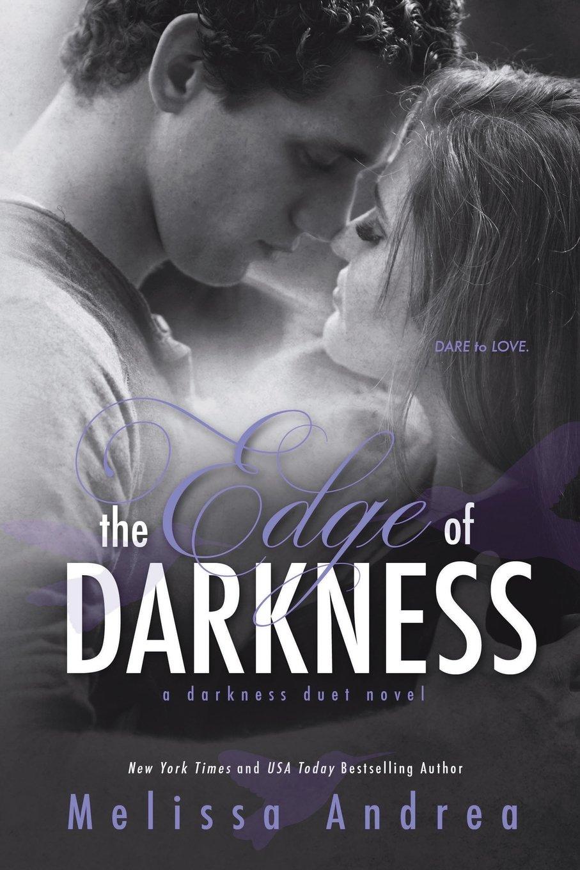 Read Online The Edge of Darkness (Darkness Trinity) (Volume 1) PDF