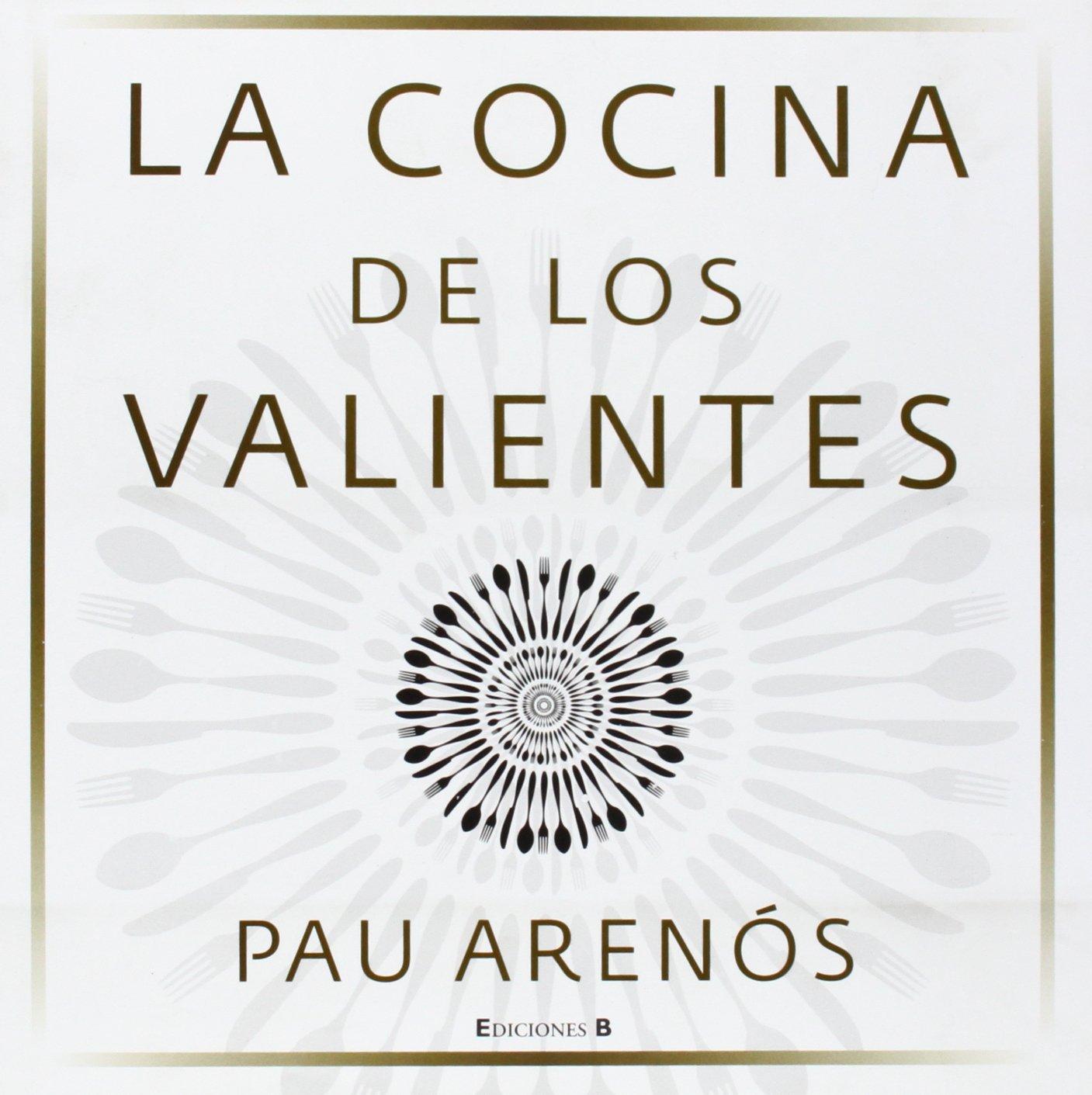 La cocina de los valientes (Spanish Edition) pdf epub