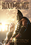 Blood and Bronze (Legend of Reason Series Book 2)