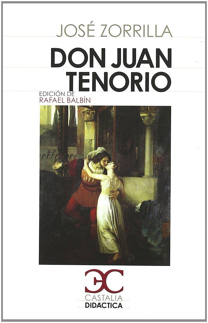 Don Juan Tenorio (CASTALIA DIDACTICA. C/D., Band 58)