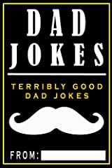 Dad Jokes: Terribly Good Dad Jokes Kindle Edition