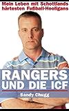 Rangers und die ICF