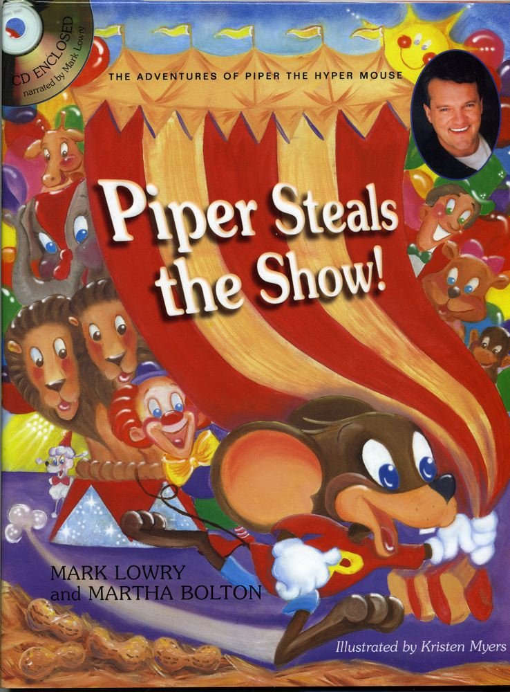 Read Online Piper Steals the Show (Piper the Hyper Mouse) PDF