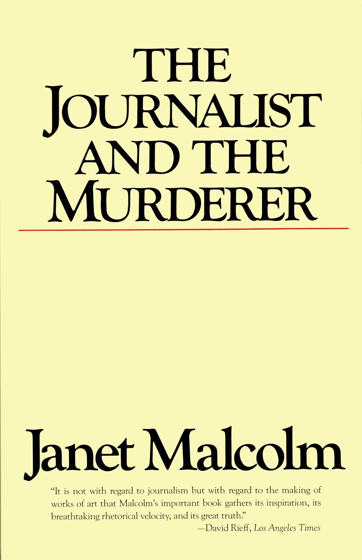 The Journalist And The Murderer Janet Malcolm 9780679731832