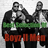 Best Selection Of Boyz II Men [Explicit]
