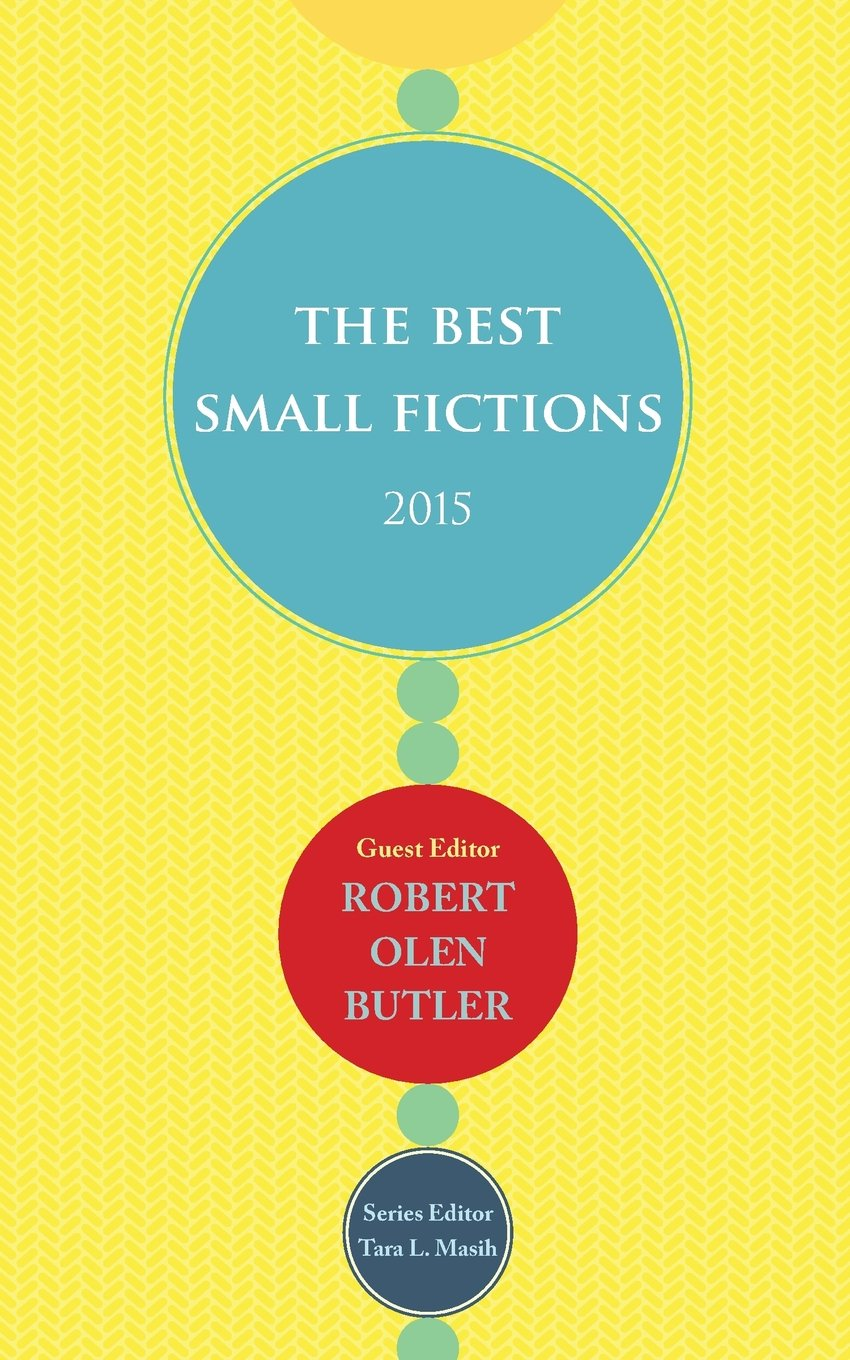 The Best Small Fictions 2015 PDF