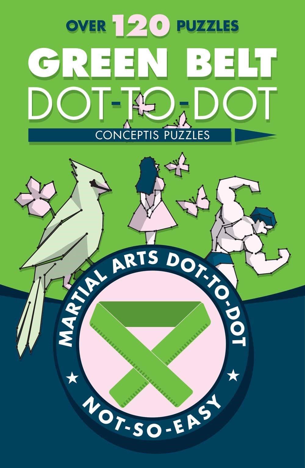 Download Green Belt Dot-to-Dot (Martial Arts Puzzles Series) pdf epub