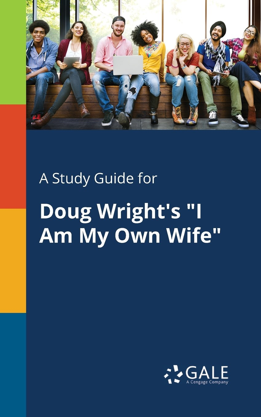 """A Study Guide for Doug Wright's """"I Am My Own Wife"""" pdf"""