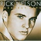 Rick Nelson - Greatest Hits