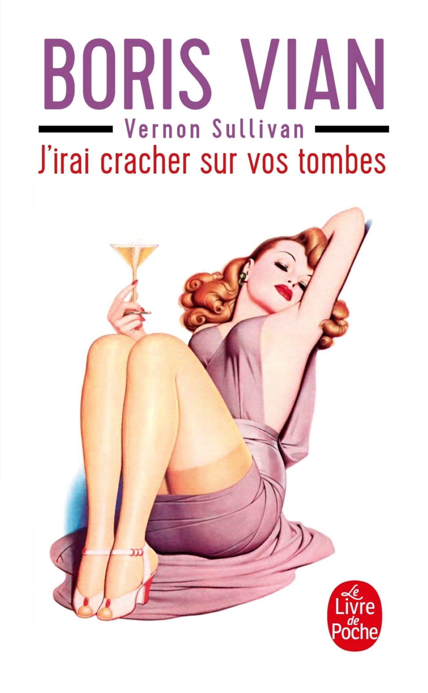 J'irai cracher sur vos tombes (Le Livre De Poche, Band 14143)