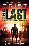 The Last (Last Mayor Book 1)