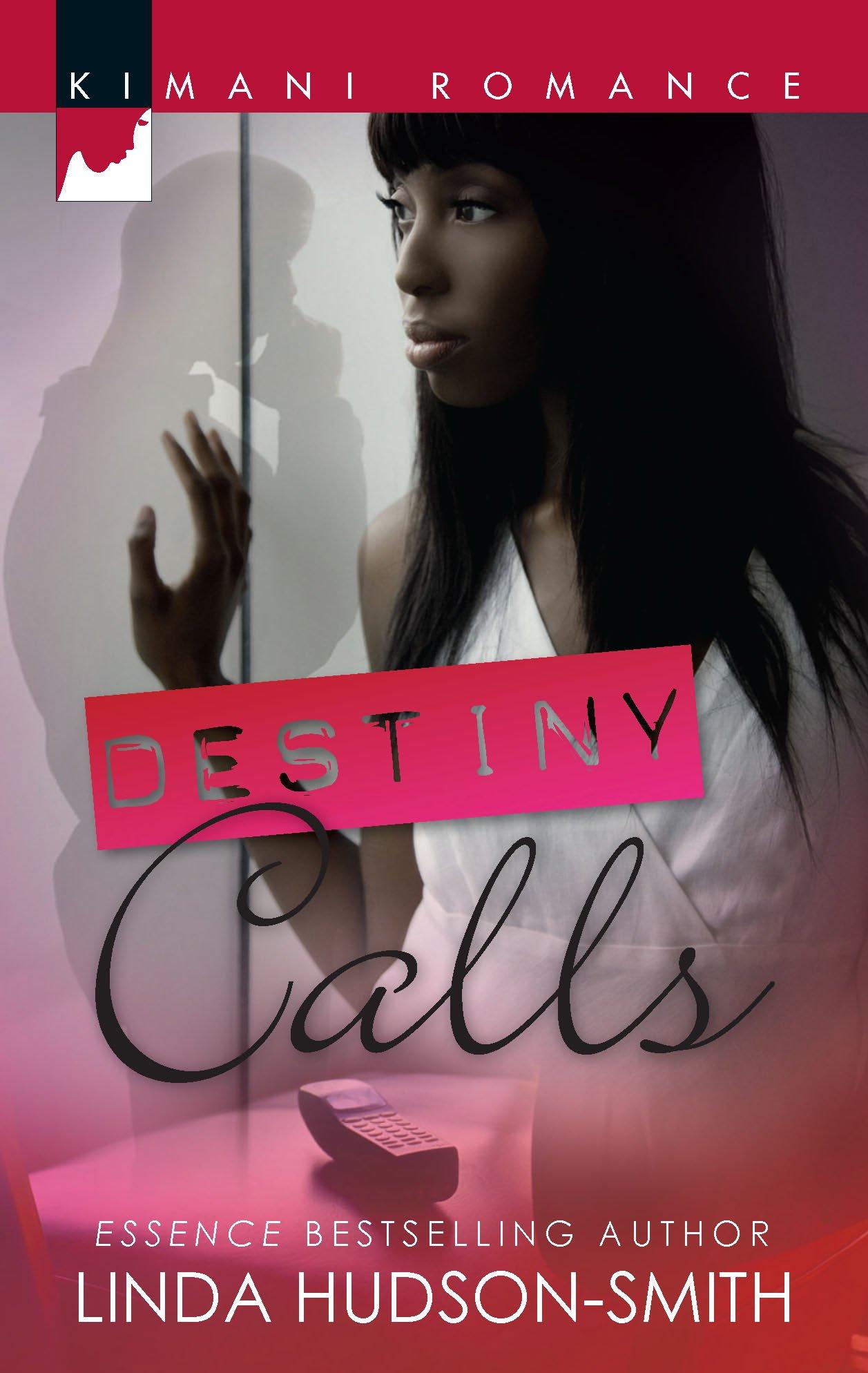 Read Online Destiny Calls (Kimani Romance) pdf