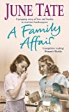 A Family Affair: A gripping saga of love and loyalty in war