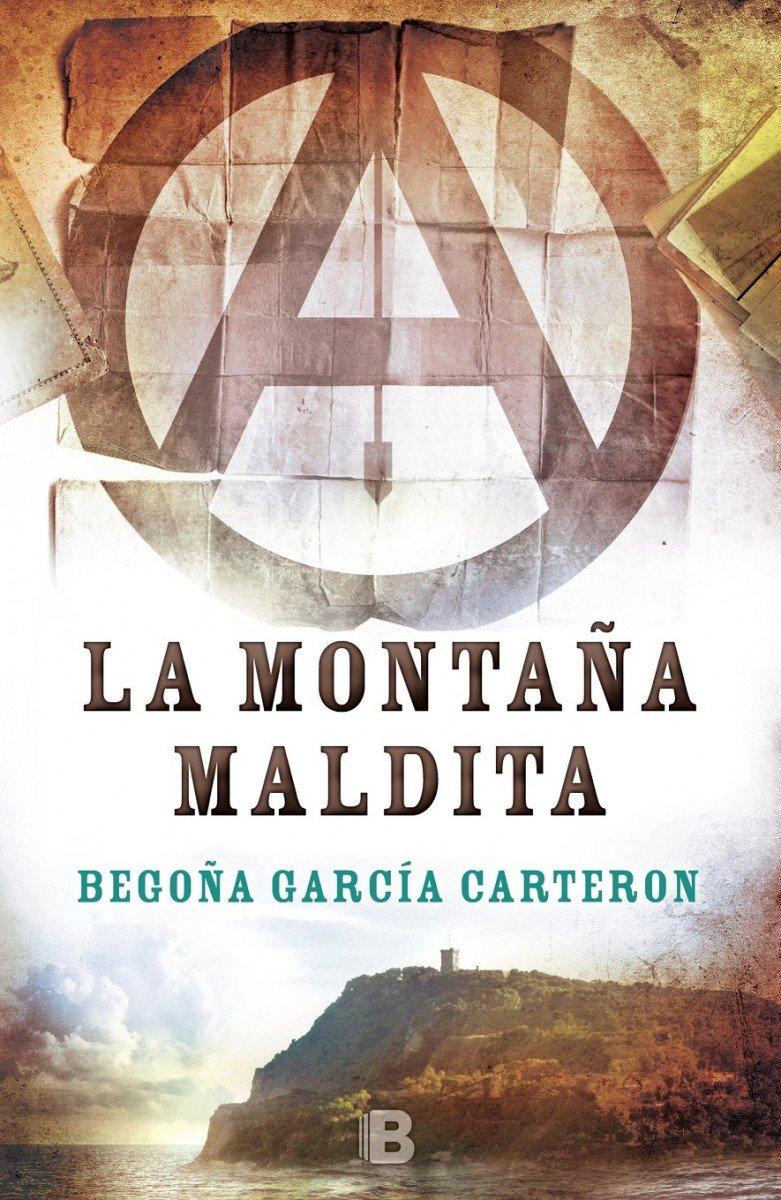 La montaña maldita (Histórica): Amazon.es: García Carteron, Begoña: Libros