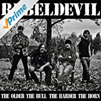 The Older the Bull, The Harder the Horn [Explicit]