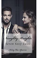 Naughty Knights Kindle Edition