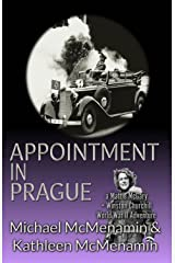 Appointment in Prague: a Mattie McGary + Winston Churchill World War 2 Adventure Kindle Edition