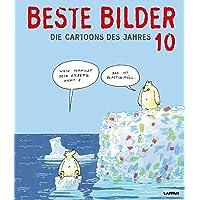 Beste Bilder 10: Die Cartoons des Jahres (Beste Bilder - Die Cartoons des Jahres)