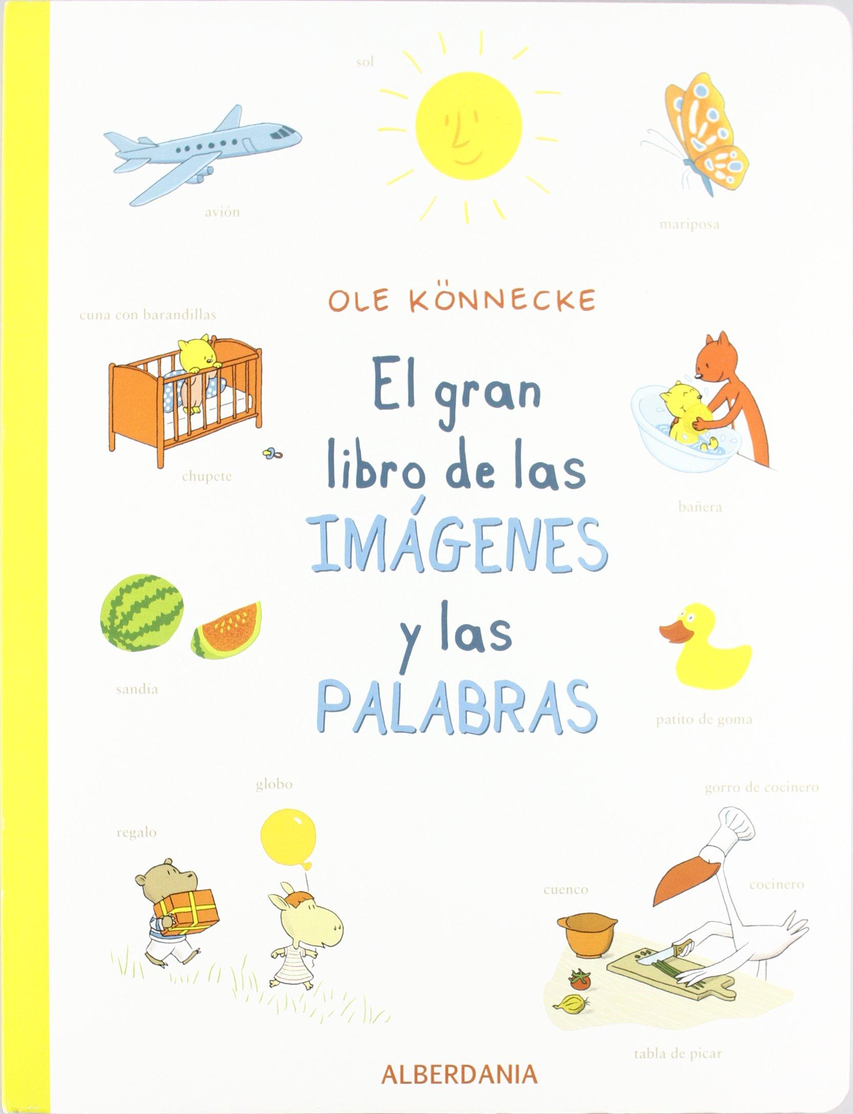 GRAN LIBRO DE LAS IMAGENES Y LAS PALABRAS, EL: OLE KONNECKE ...