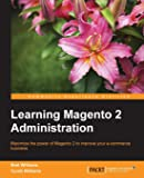 Learning Magento 2 Administration