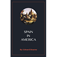 Spain in America (English Edition)