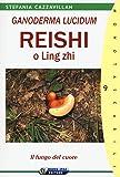 Ganoderma Lucidum. Reishi o Ling zhi. Il fungo del cuore