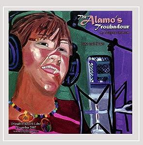 The Alamo's Trovadour