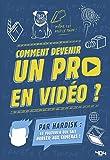 Hardisk - Comment devenir un pro en vidéo ?