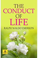 The Conduct of Life Kindle Edition