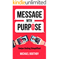 Message with Purpose: Swipe Dating Simplified
