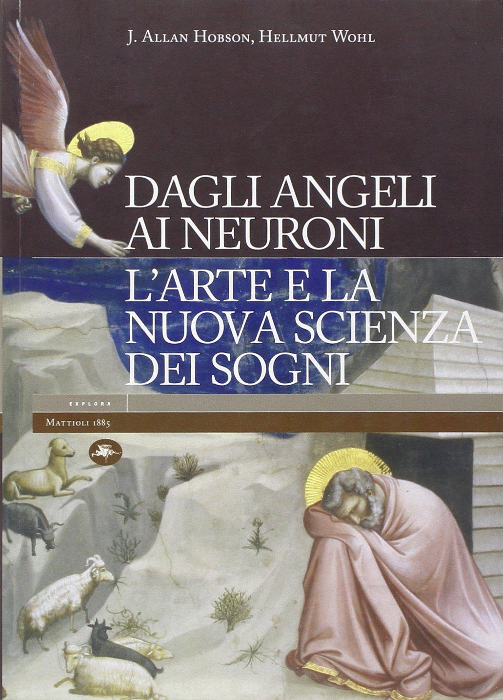Read Online Dagli Angeli Ai Neuroni L'arte E La Nuova Scienza Dei Sogni pdf epub