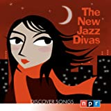 The New Jazz Divas: Discover Songs