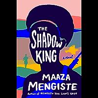 The Shadow King: A Novel (English Edition)