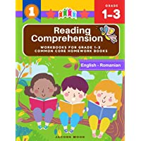 Reading Comprehension Workbooks for Grade 1-3 common core homework books (English-Romanian): Practice short passages…