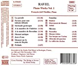 Ravel: Piano Works, Vol. 1