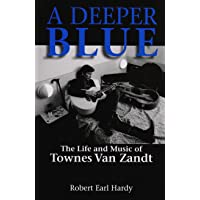 A Deeper Blue: The Life and Music of