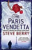 The Paris Vendetta: Book 5 (Cotton Malone, Band 5)