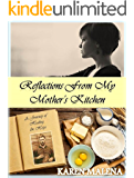 Reflections from my Mother's Kitchen: A Journey of Healing and Hope