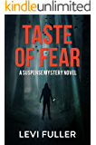 Taste of Fear: A Suspense Mystery Novel (Alma Book 4)