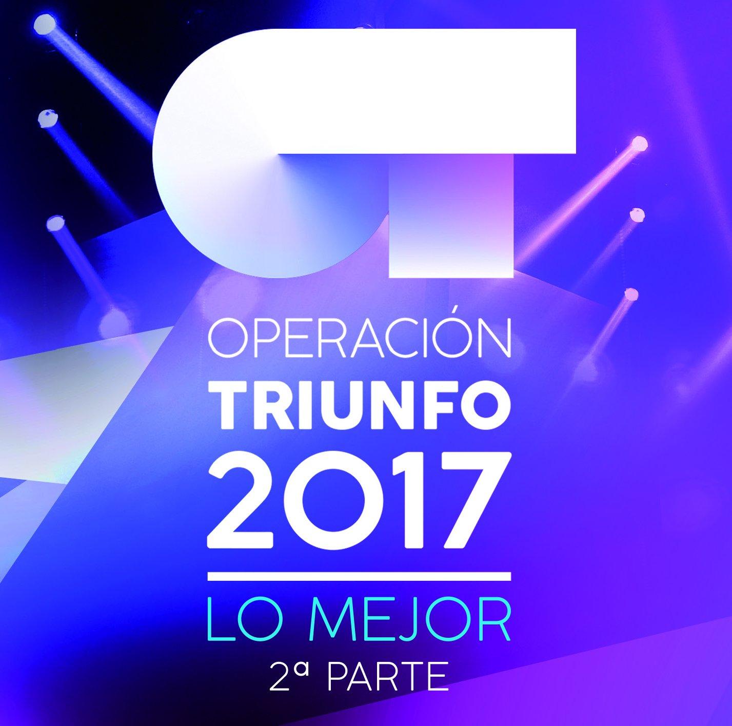 Lo Mejor - Segunda Parte: Operación Triunfo 2017, Operación Triunfo 2017: Amazon.es: Música