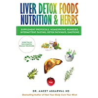 LIVER DETOX FOODS NUTRITION & HERBS (Heal Your Body Cure Your Mind)