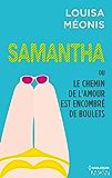 Samantha T5 - ou Le chemin de l'amour est encombré de boulets (Samantha - Serial Looseuse)