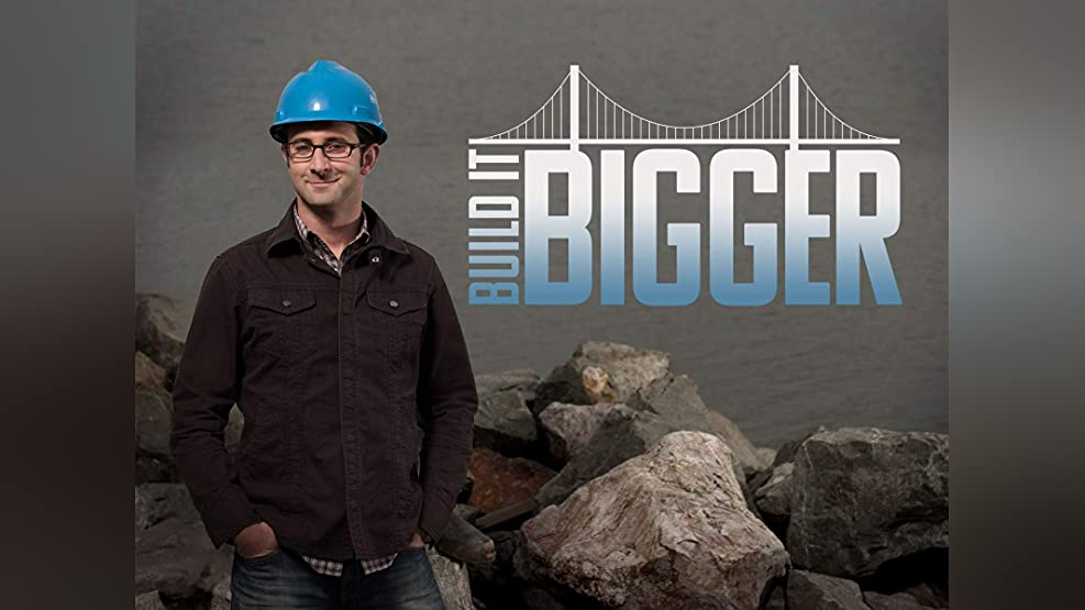 Build it Bigger - Season 1