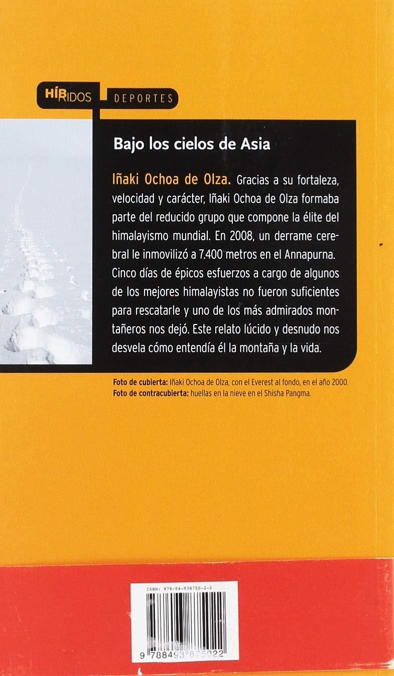 87a0420d00fb Bajo Los Cielos De Asia ( 7ª Ed.) (Híbridos)  Amazon.es  Iñaki Ochoa De  Olza  Libros
