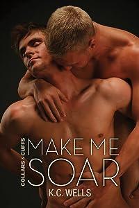Make Me Soar (Collars & Cuffs Book 6)