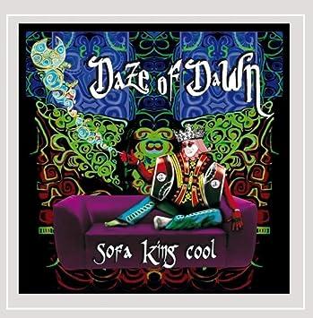 Daze Of Dawn Sofa King Cool Explicit Amazon Com Music