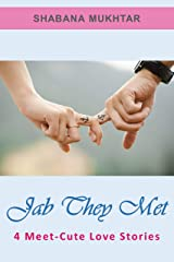 Jab They Met: 4 Meet-Cute Love Stories Kindle Edition