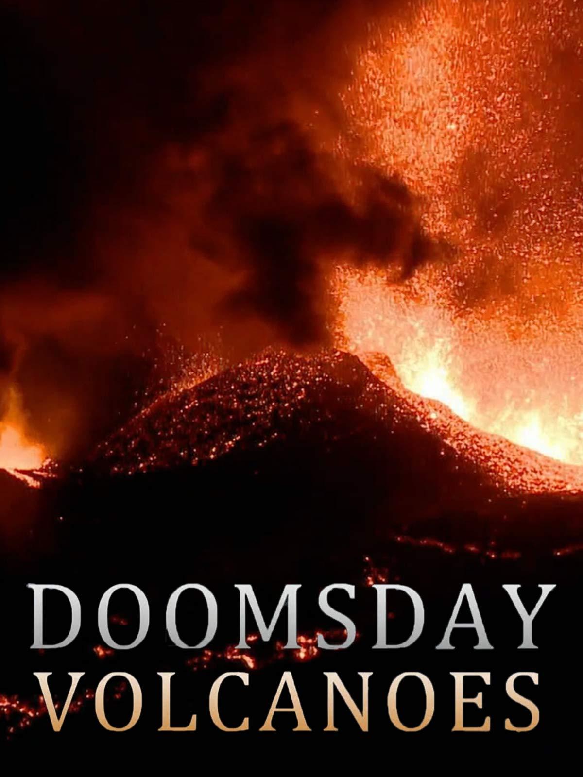 Doomsday Volcanoes on Amazon Prime Video UK