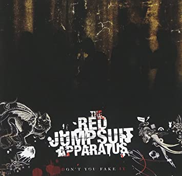 The Red Jumpsuit Apparatus - Don't You Fake It - Amazon.com Music