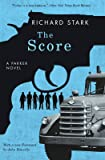 The Score: A Parker Novel